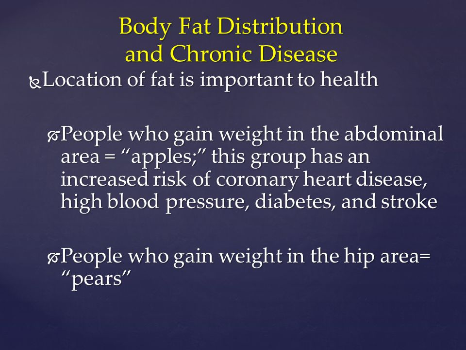 Body Fat Distribution and Chronic Disease