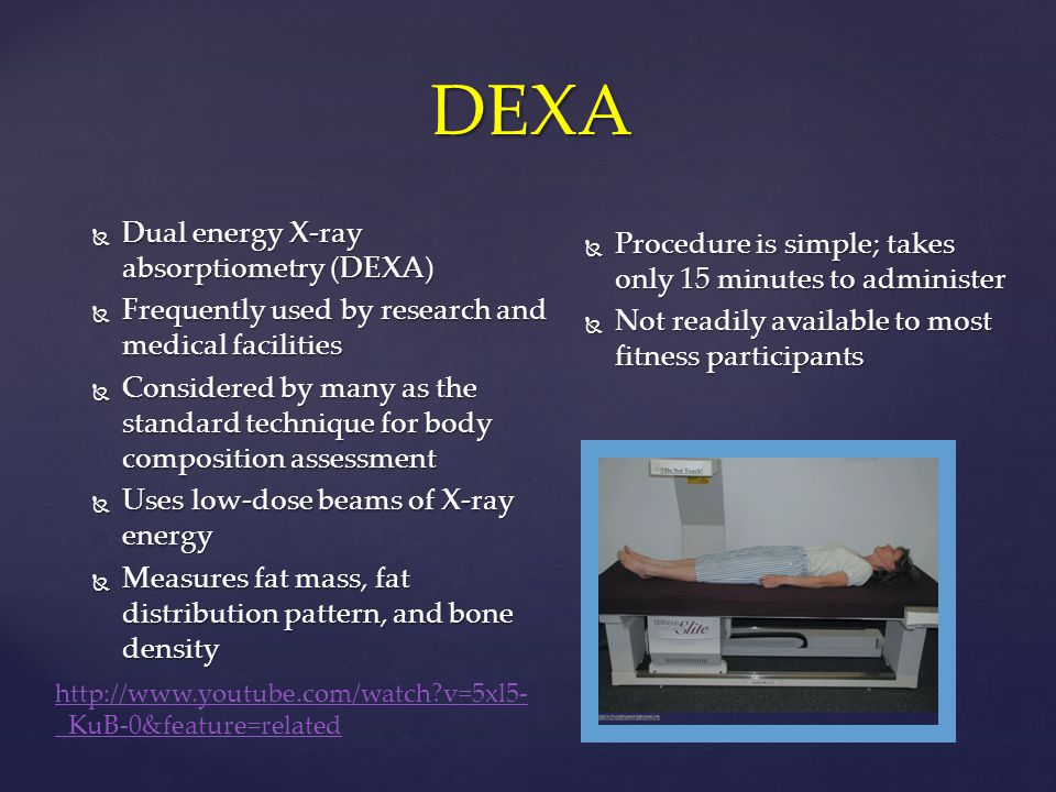 DEXA Dual energy X-ray absorptiometry (DEXA)