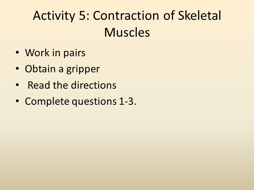 Activity 5: Contraction of Skeletal Muscles