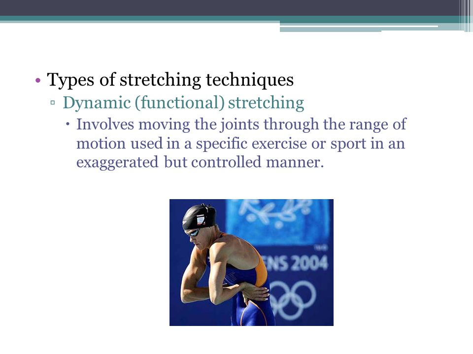 Types of stretching techniques