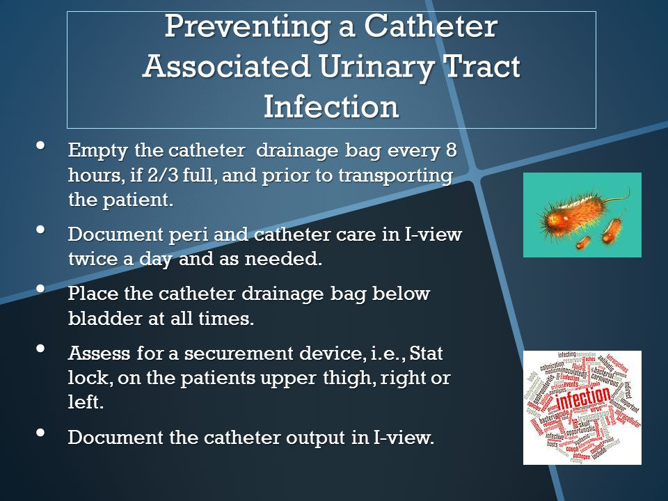 preventing catheter associated urinary tract infections Guidelines for the prevention of catheter-associated urinary tract infection published on behalf of sari by hse health protection surveillance centre 2011.