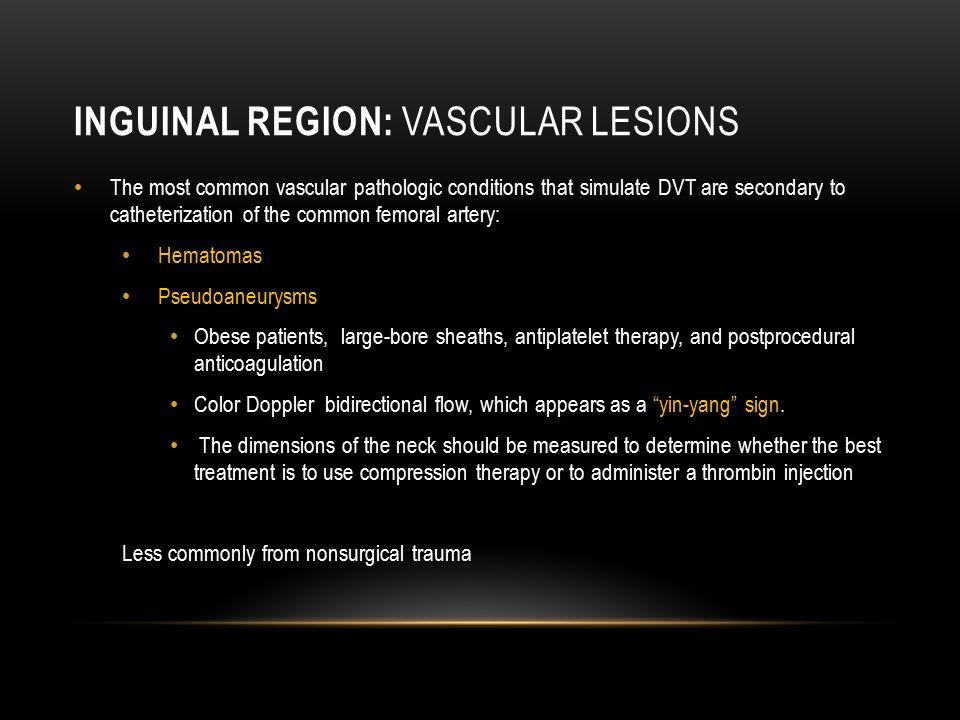 Inguinal Region: vascular lesions