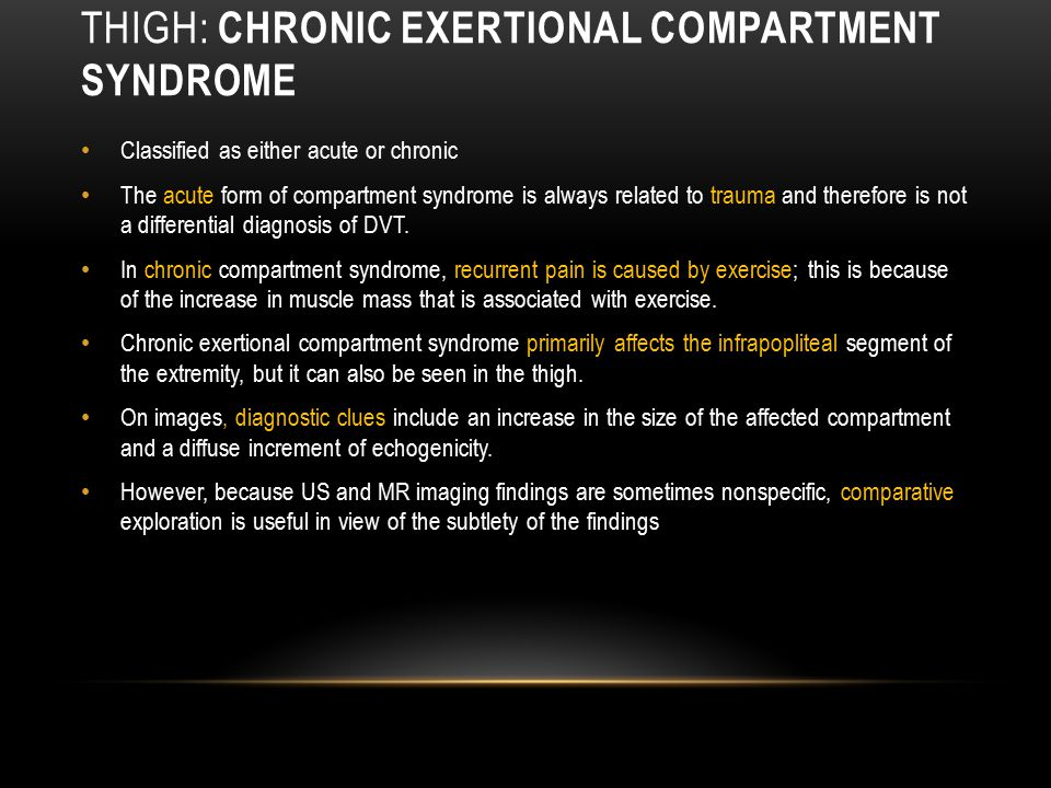 Thigh: Chronic Exertional Compartment Syndrome