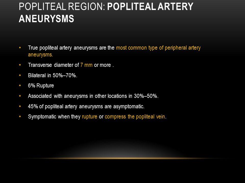 Popliteal region: Popliteal Artery Aneurysms