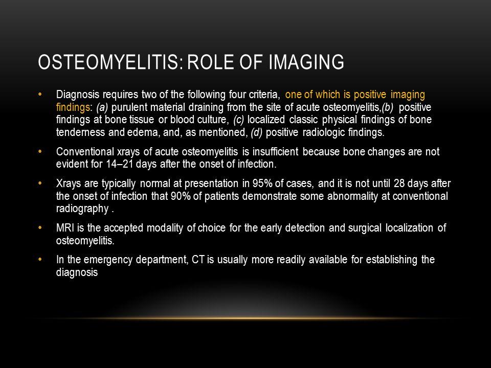 Osteomyelitis: Role of imaging