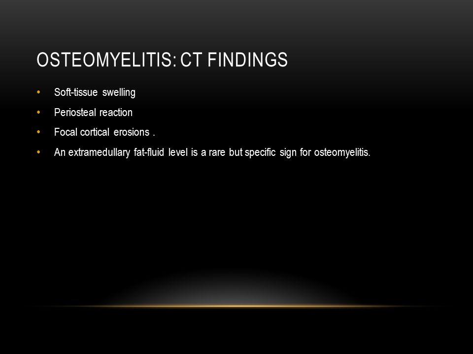 Osteomyelitis: CT findings
