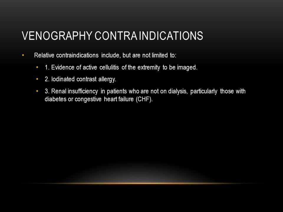 Venography contra indications