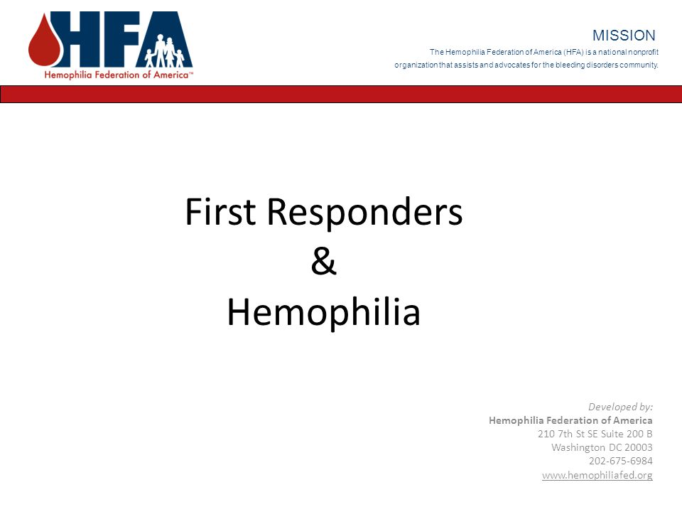 First Responders & Hemophilia MISSION