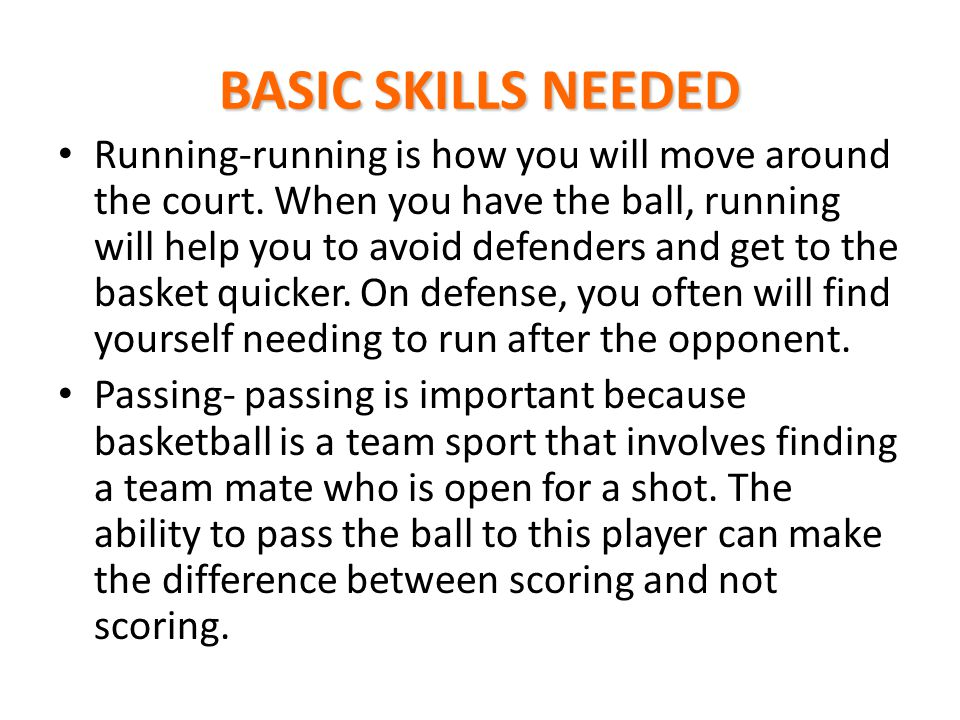 BASIC SKILLS NEEDED
