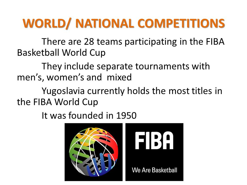 WORLD/ NATIONAL COMPETITIONS