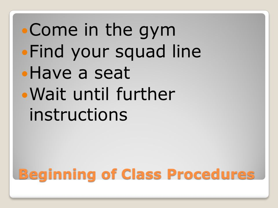 Beginning of Class Procedures