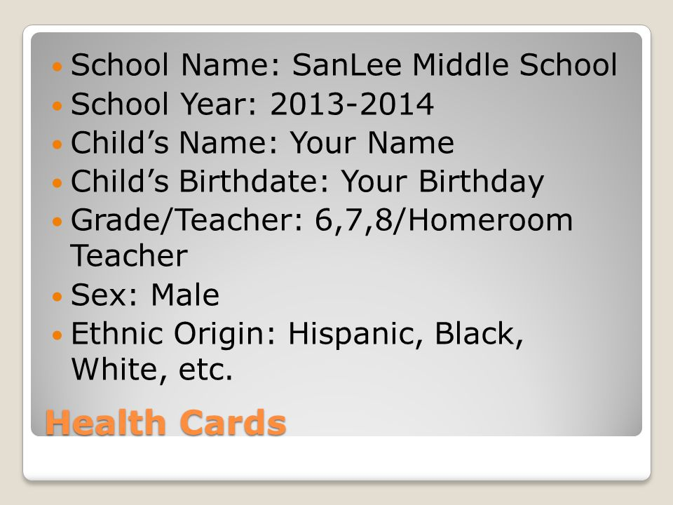 Health Cards School Name: SanLee Middle School School Year: 2013-2014