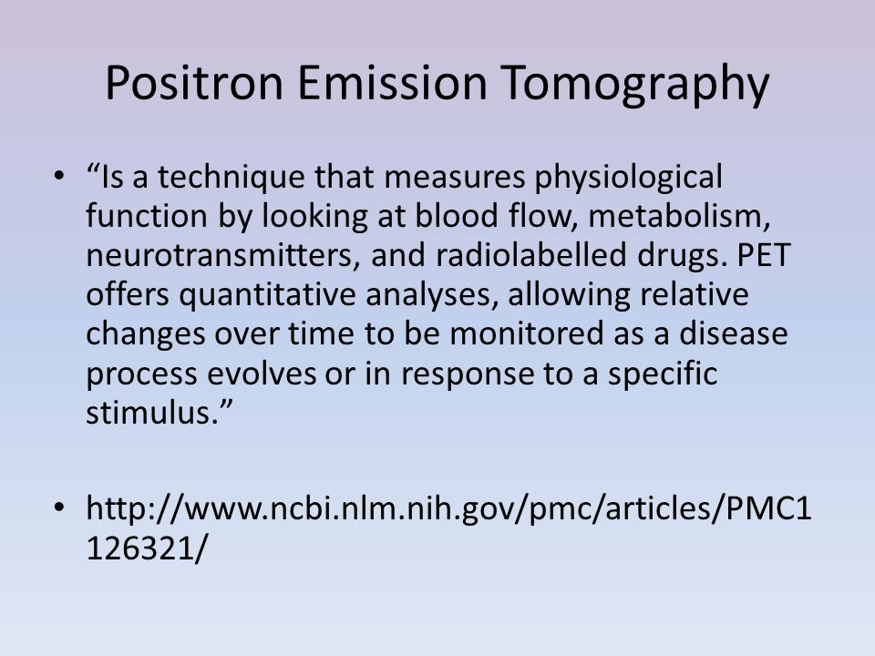 Positron Emission Tomography