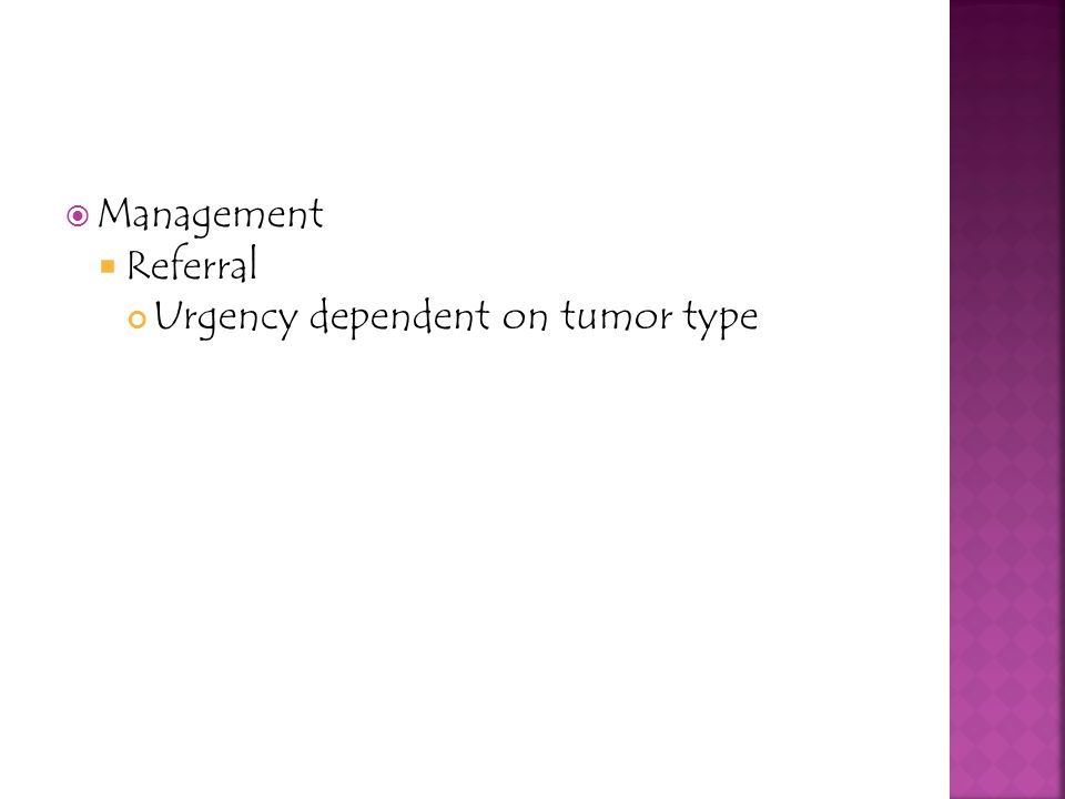 Management Referral Urgency dependent on tumor type