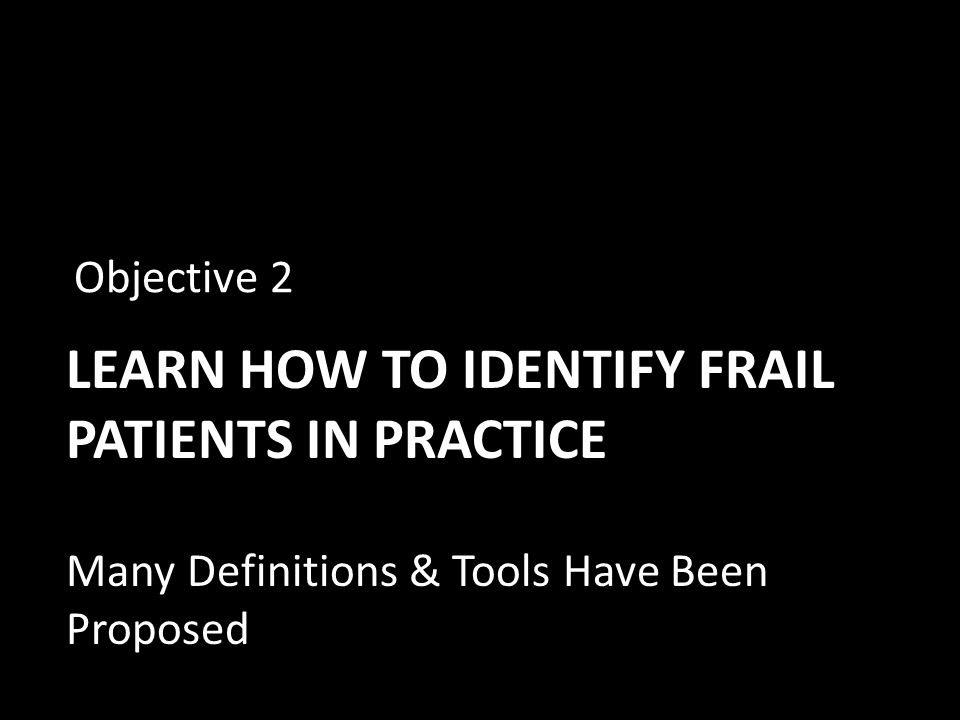 Learn how to identify frail patients in practice