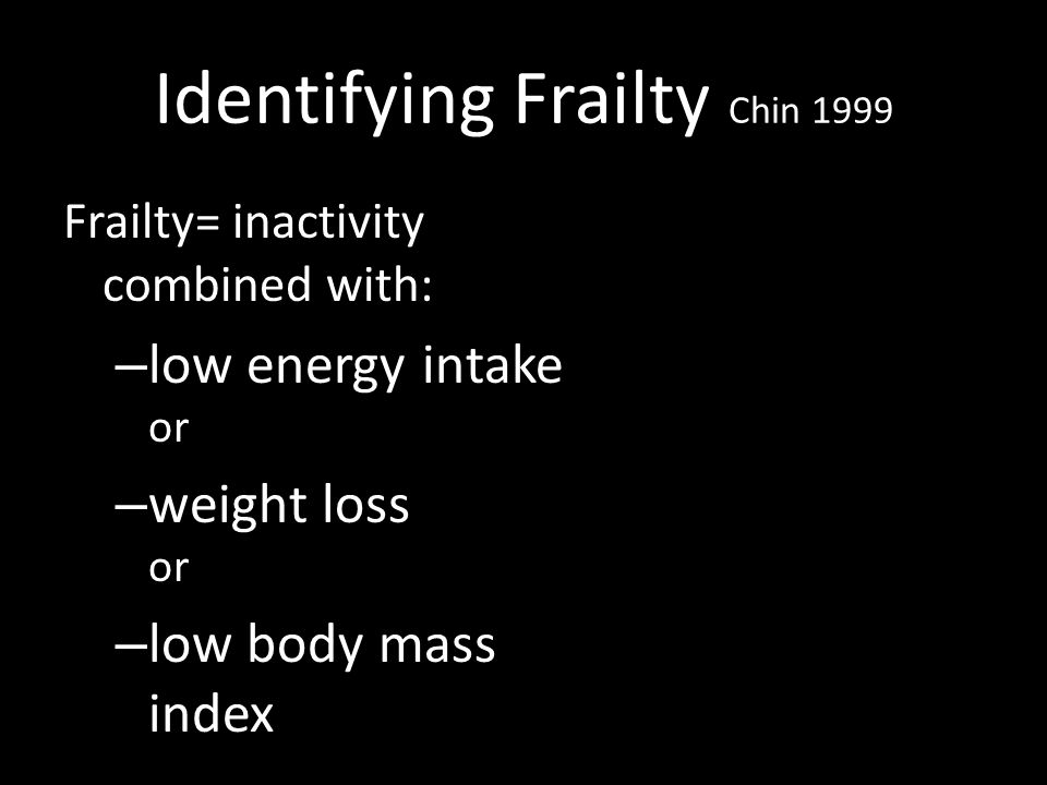 Identifying Frailty Chin 1999