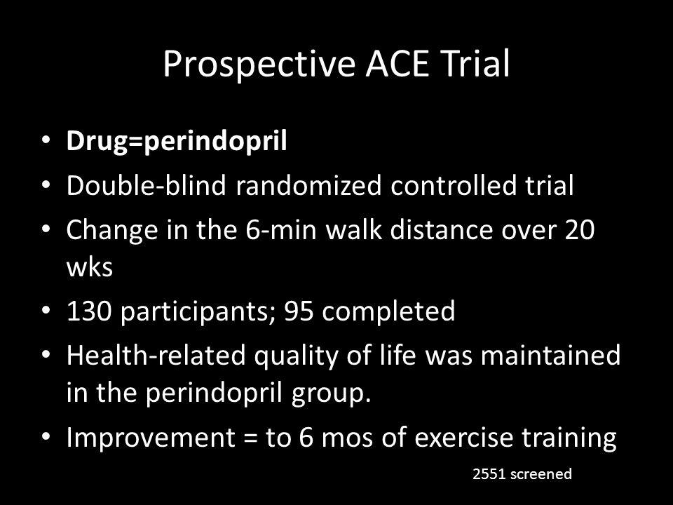 Prospective ACE Trial Drug=perindopril