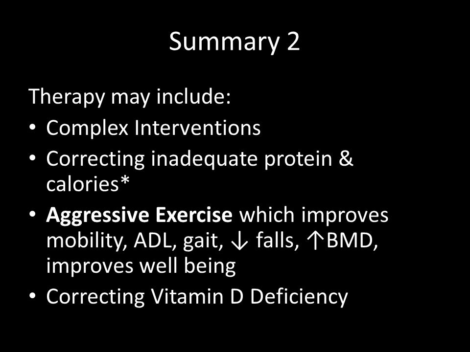 Summary 2 Therapy may include: Complex Interventions