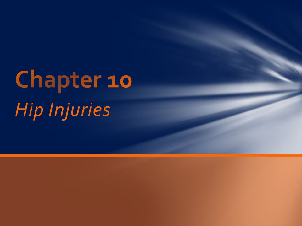 Chapter 10 Hip Injuries