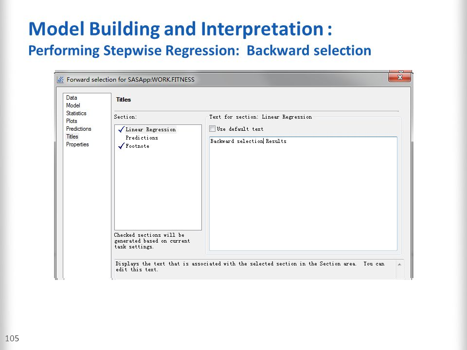 Model Building and Interpretation : Performing Stepwise Regression: Backward selection