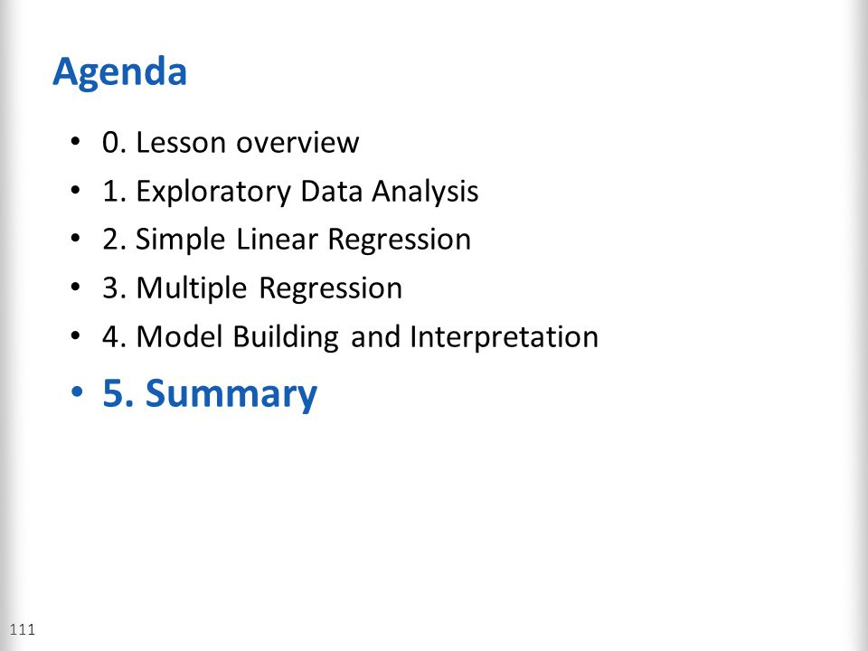 Agenda 5. Summary 0. Lesson overview 1. Exploratory Data Analysis