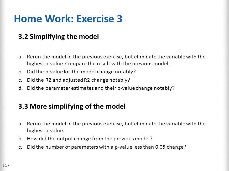 Home Work: Exercise 3 3.2 Simplifying the model