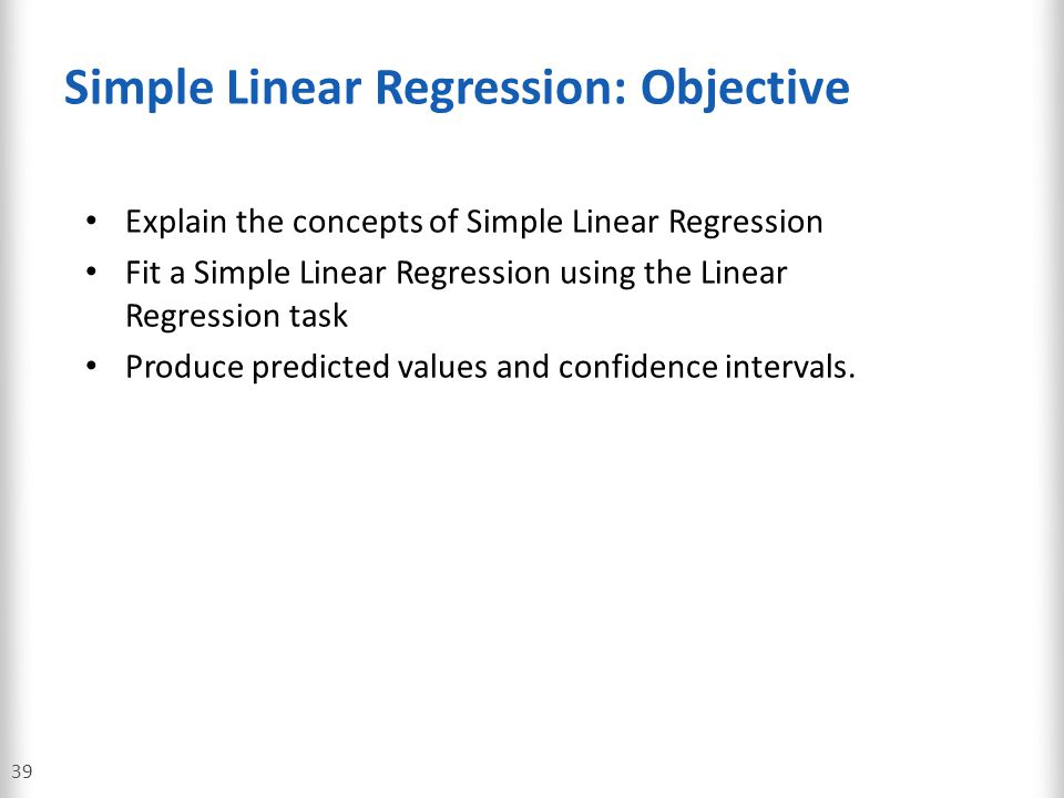 Simple Linear Regression: Objective
