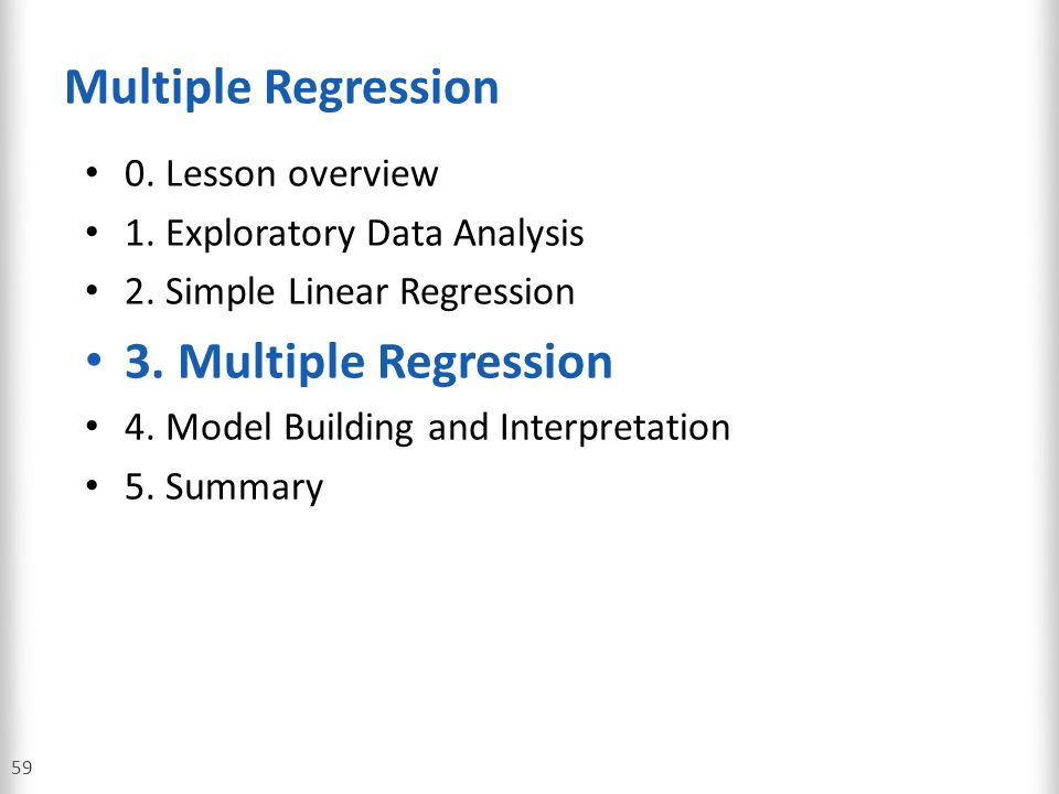 Multiple Regression 3. Multiple Regression 0. Lesson overview