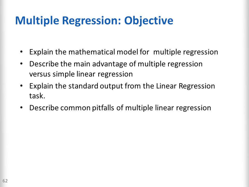 Multiple Regression: Objective