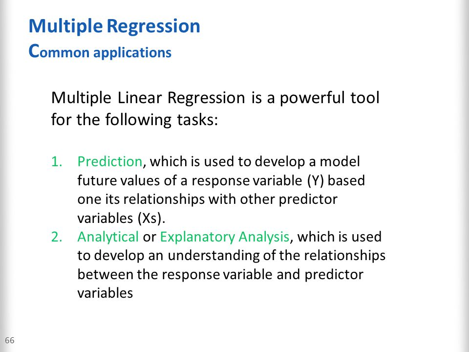Multiple Regression Common applications