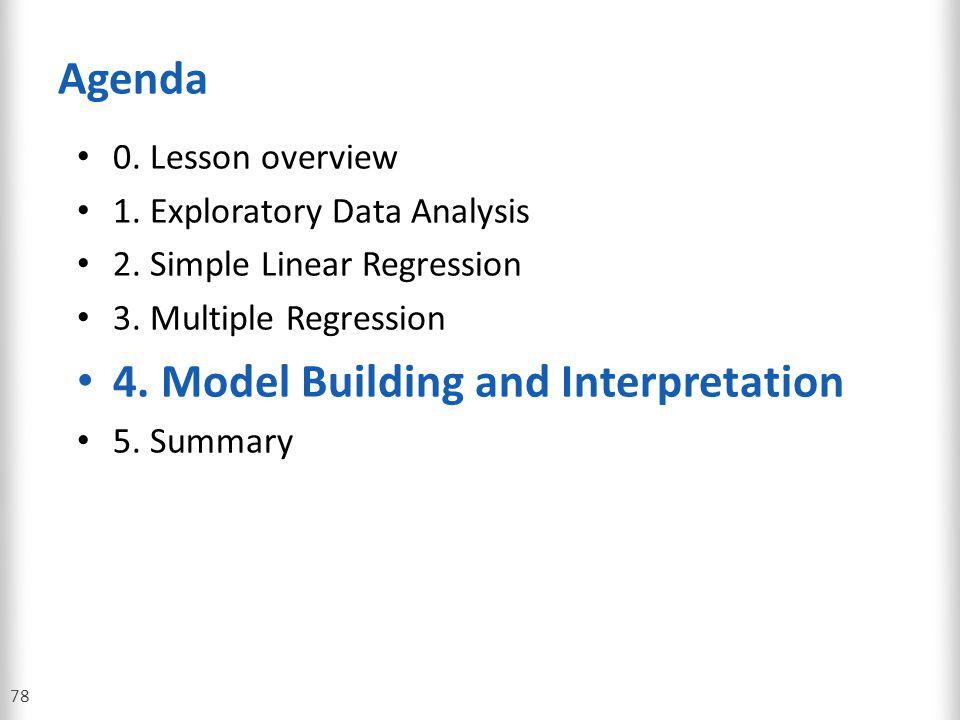 4. Model Building and Interpretation
