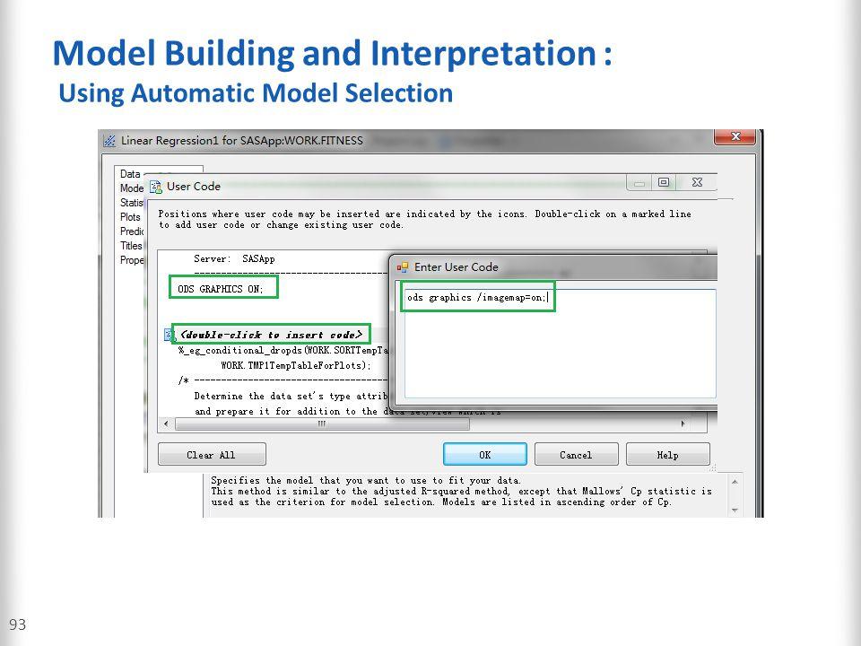 Model Building and Interpretation : Using Automatic Model Selection