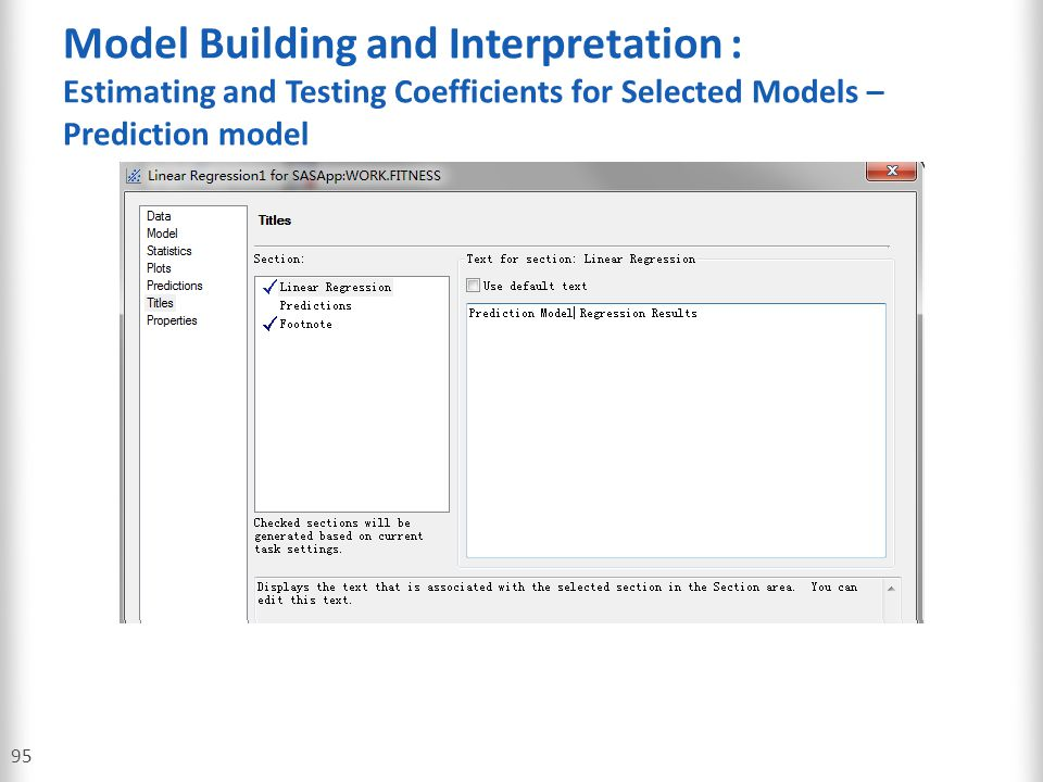 Model Building and Interpretation : Estimating and Testing Coefficients for Selected Models – Prediction model