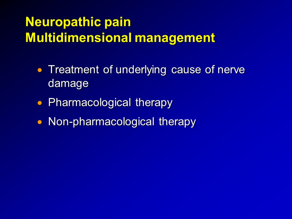 Neuropathic pain Multidimensional management