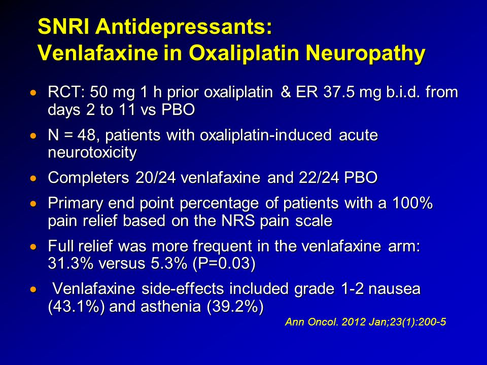 SNRI Antidepressants: Venlafaxine in Oxaliplatin Neuropathy
