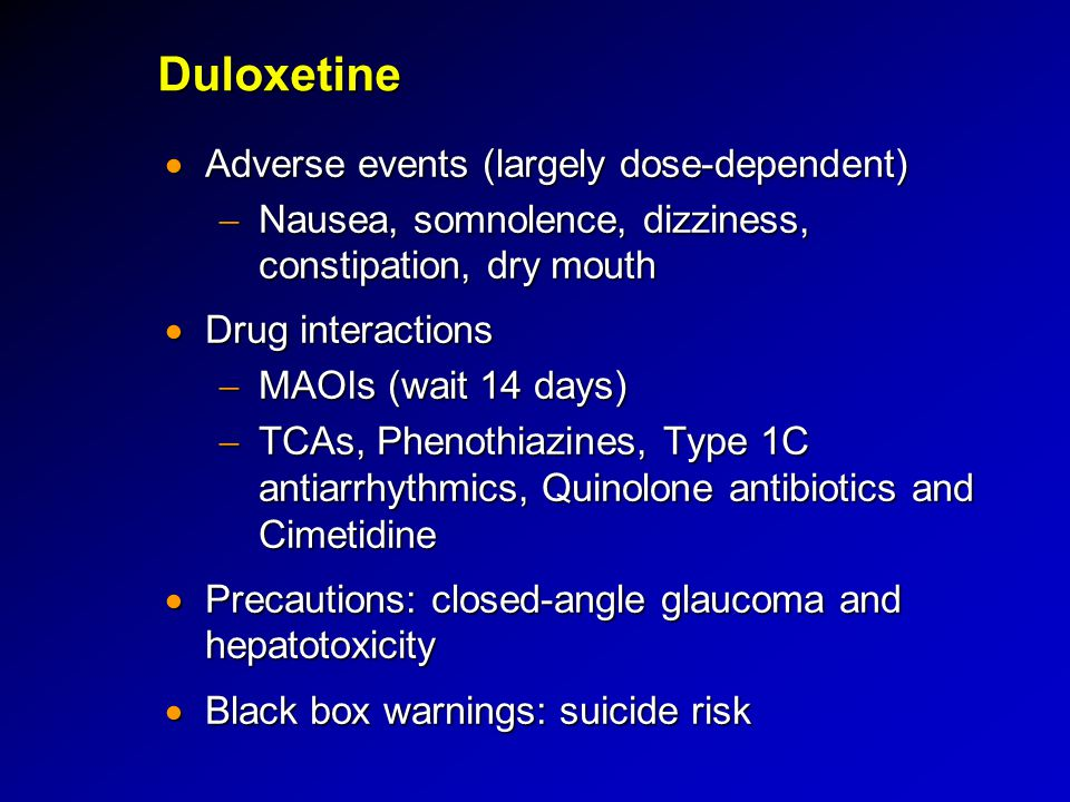 Duloxetine Adverse events (largely dose-dependent)