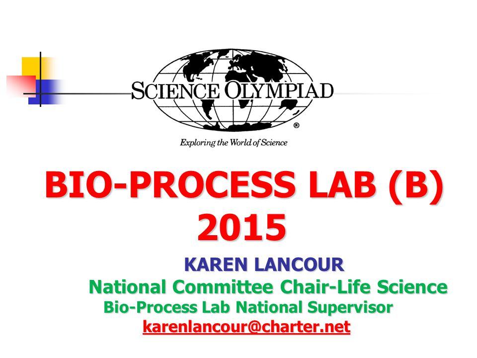 BIO-PROCESS LAB (B) 2015 KAREN LANCOUR