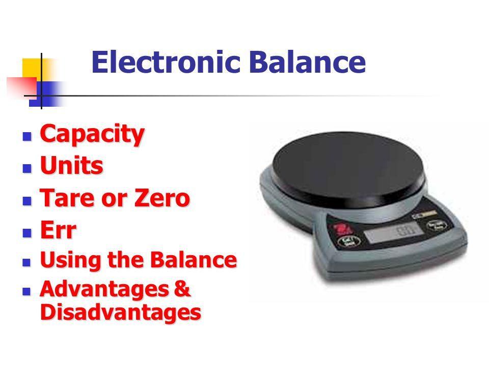 Electronic Balance Capacity Units Tare or Zero Err Using the Balance