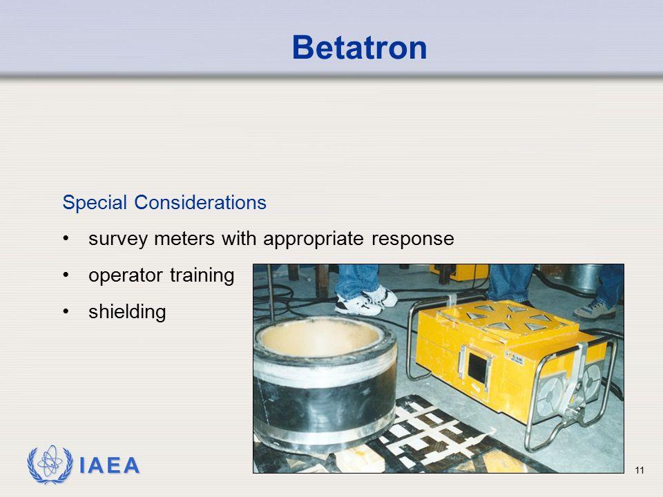Betatron Special Considerations