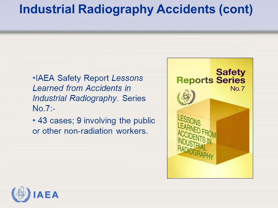 Industrial Radiography Accidents (cont)