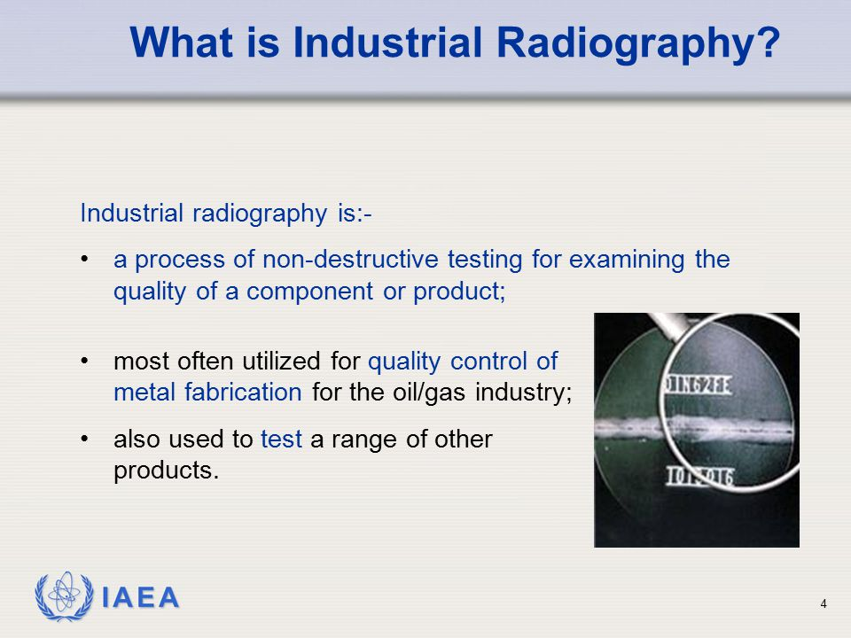 What is Industrial Radiography