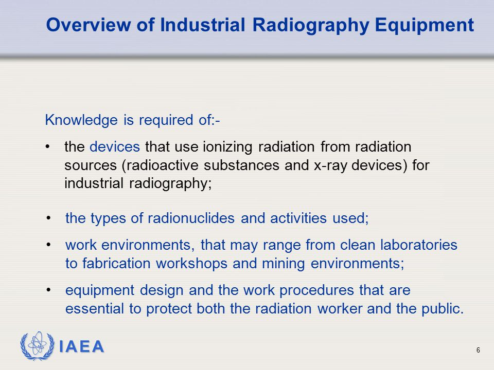 Overview of Industrial Radiography Equipment