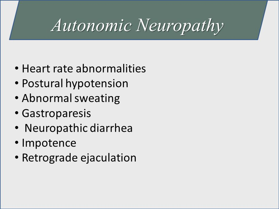 Autonomic Neuropathy Heart rate abnormalities Postural hypotension