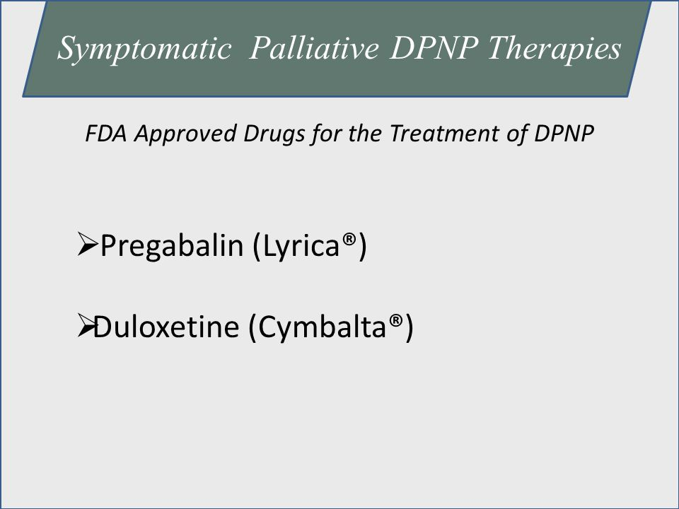Symptomatic Palliative DPNP Therapies