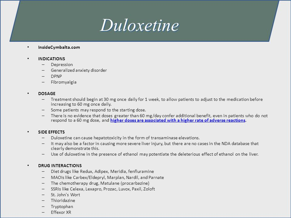 Duloxetine InsideCymbalta.com INDICATIONS Depression