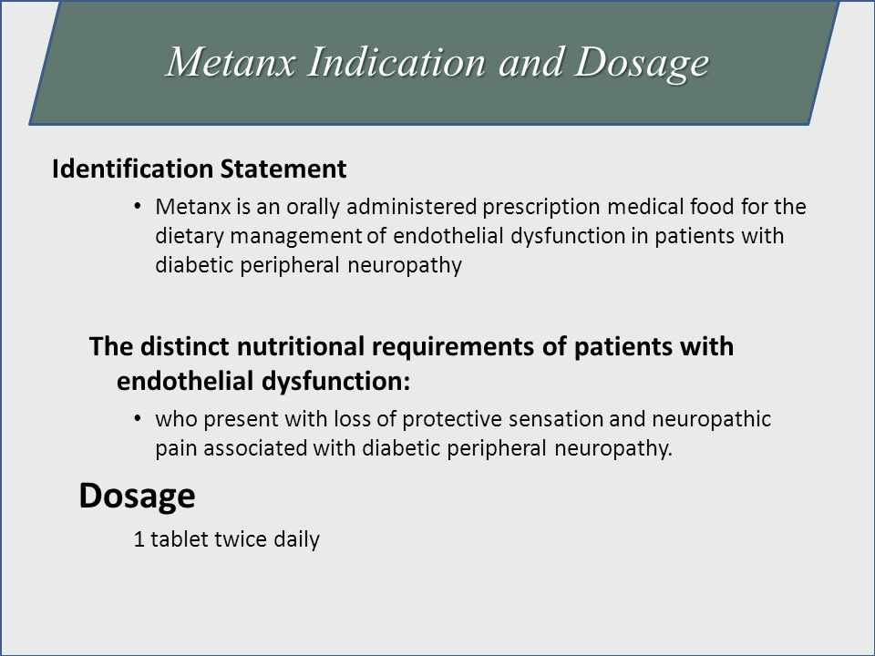 Metanx Indication and Dosage