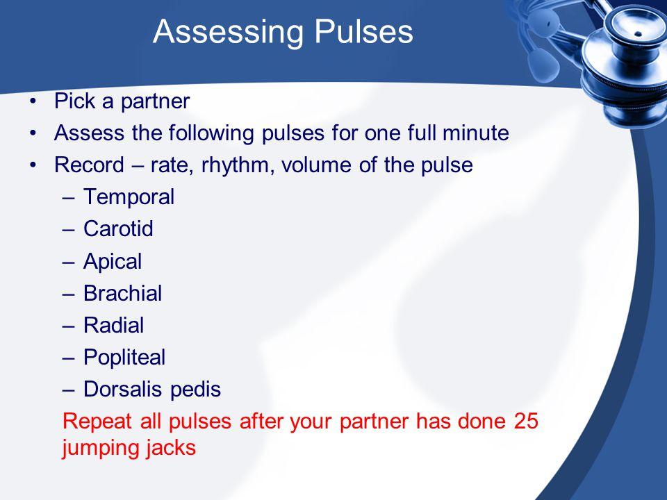Assessing Pulses Pick a partner