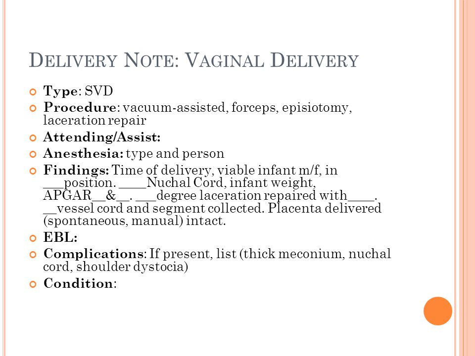 Delivery Note: Vaginal Delivery