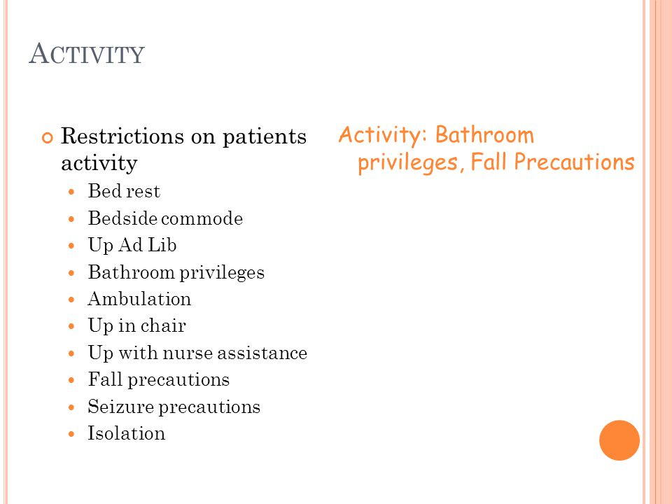 Activity Restrictions on patients activity