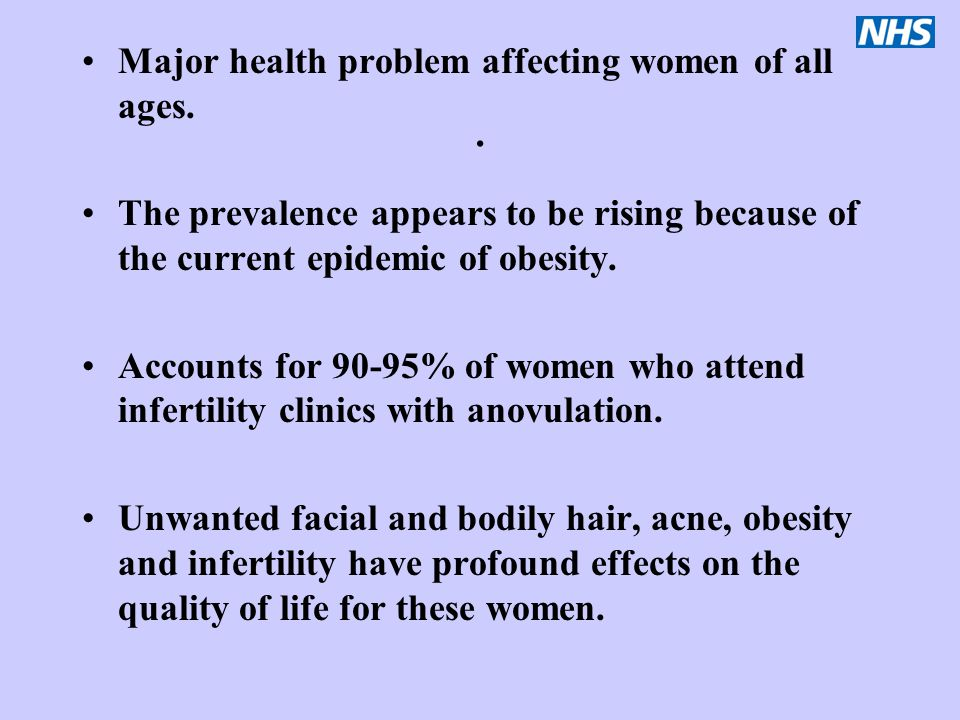 . Major health problem affecting women of all ages.